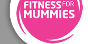 Fitness for Mummies